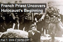 French Priest Uncovers Holocaust's Beginning