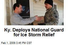Ky. Deploys National Guard for Ice Storm Relief