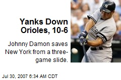Yanks Down Orioles, 10-6