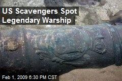 US Scavengers Spot Legendary Warship