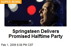 Springsteen Delivers Promised Halftime Party