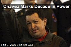 Chavez Marks Decade in Power