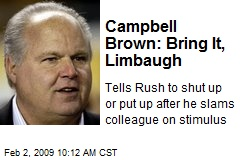 Campbell Brown: Bring It, Limbaugh