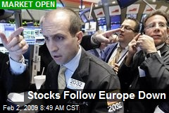 Stocks Follow Europe Down