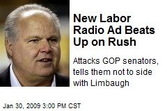 New Labor Radio Ad Beats Up on Rush