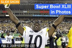 Super Bowl XLIII in Photos