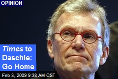Times to Daschle: Go Home