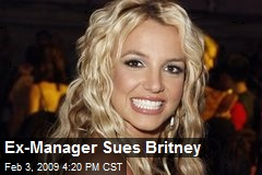 Ex-Manager Sues Britney
