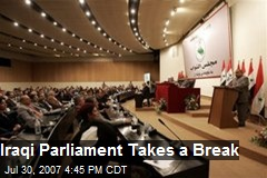 Iraqi Parliament Takes a Break