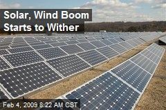 Solar, Wind Boom Starts to Wither
