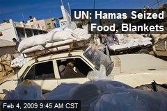 UN: Hamas Seized Food, Blankets