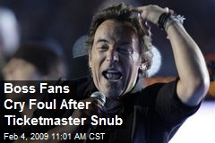 Boss Fans Cry Foul After Ticketmaster Snub