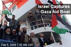 Israel Captures Gaza Aid Boat