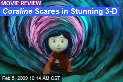 Coraline Scares in Stunning 3-D