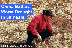 China Battles Worst Drought in 60 Years