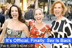 It's Official, Finally: Sex Is Back