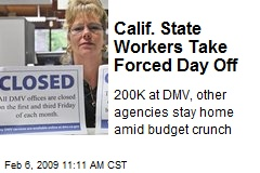 Calif. State Workers Take Forced Day Off