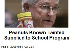 Peanuts Known Tainted Supplied to School Program