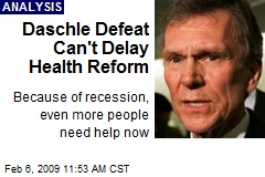 Daschle Defeat Can't Delay Health Reform