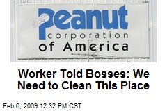 Worker Told Bosses: We Need to Clean This Place