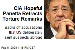 CIA Hopeful Panetta Retracts Torture Remarks