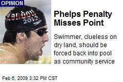 Phelps Penalty Misses Point