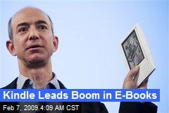 Kindle Leads Boom in E-Books