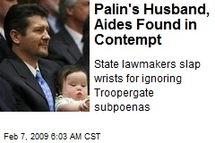 Palin's Husband, Aides Found in Contempt