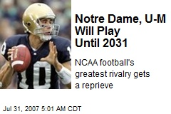 Notre Dame, U-M Will Play Until 2031