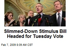 Slimmed-Down Stimulus Bill Headed for Tuesday Vote