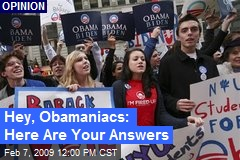 Hey, Obamaniacs: Here Are Your Answers