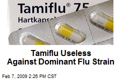 Tamiflu Useless Against Dominant Flu Strain