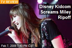 Disney Kidcom Screams Miley Ripoff