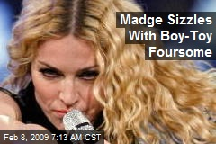 Madge Sizzles With Boy-Toy Foursome
