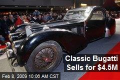 Classic Bugatti Sells for $4.5M