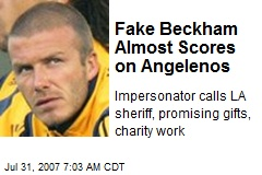 Fake Beckham Almost Scores on Angelenos