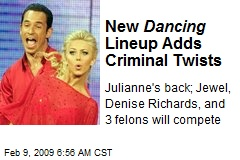 New Dancing Lineup Adds Criminal Twists