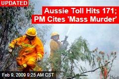 Aussie Toll Hits 171; PM Cites 'Mass Murder'