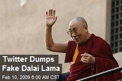 Twitter Dumps Fake Dalai Lama