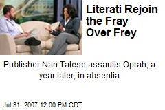 Literati Rejoin the Fray Over Frey