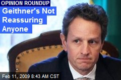Geithner's Not Reassuring Anyone