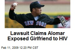 Lawsuit Claims Alomar Exposed Girlfriend to HIV