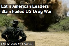Latin American Leaders Slam Failed US Drug War