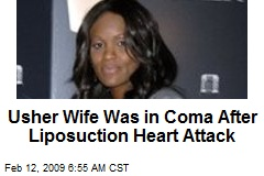 Usher Wife Was in Coma After Liposuction Heart Attack