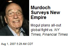 Murdoch Surveys New Empire