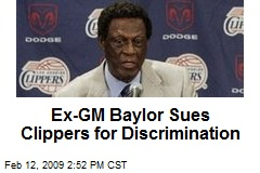 Ex-GM Baylor Sues Clippers for Discrimination
