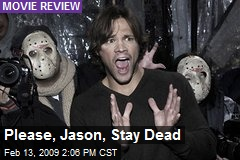 Please, Jason, Stay Dead