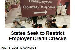 States Seek to Restrict Employer Credit Checks