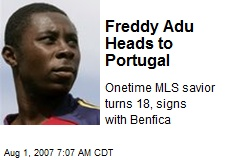 Freddy Adu Heads to Portugal