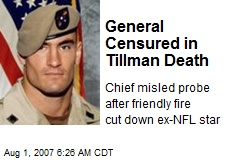 General Censured in Tillman Death